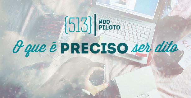 513 Podcast piloto-01